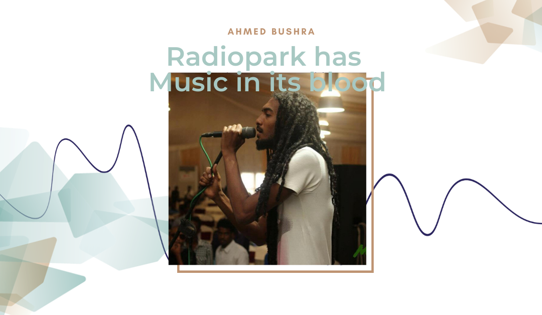 Radiopark has music in its blood #6: Ahmed Bushra